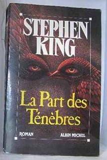 La part des ténèbres, King, Stephen