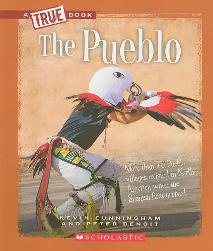 The Pueblo (True Books)