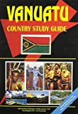 Vanuatu Country Study Guide (World Country Study Guide)