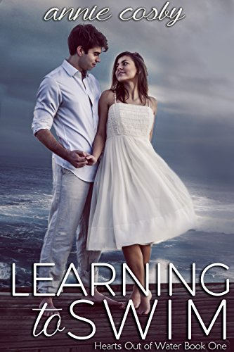 Learning to Swim (Hearts Out of Water Book 1) by [Cosby, Annie]
