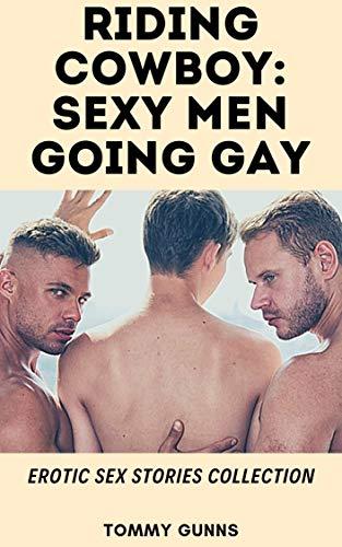 Bareback Riding - Riding Cowboy: Sexy Men Going Gay (Erotic Sex Stories Collection)