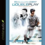 Double Play | Ben Zobrist,Julianna Zobrist