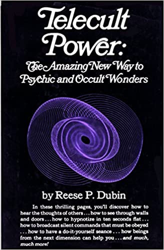 Telecult Power: The Amazing New Way to Psychic and Occult