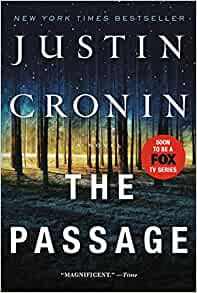 Amazoncom The Passage A Novel Book One Of The Passage