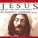 Jesus: His Life and Teachings Audiobook by Joseph Girzone Narrated by John McDonough