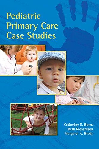 Pediatric Primary Care Case Studies -  Catherine E. Burns, Paperback
