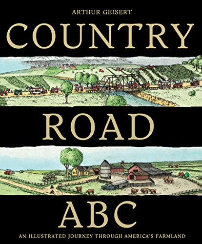 Country Road ABC: An Illustrated Journey Through America's Farmland