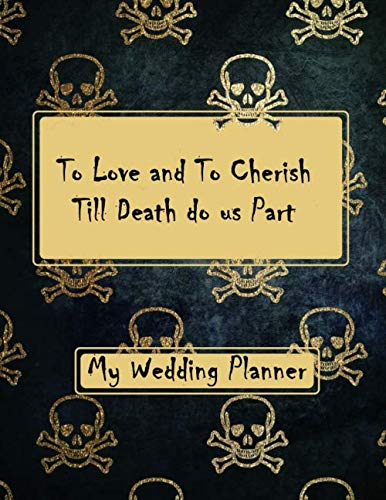 My Wedding Day To Love and To Cherish Till Death do