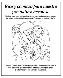 Rico Y Cremoso Para Nuestro Prematuro Hermoso Un Libro De Colorear