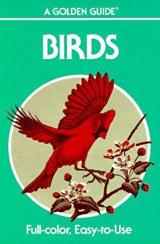 Birds: A Golden Guide to Familiar American Birds (Guide Golden Birds)