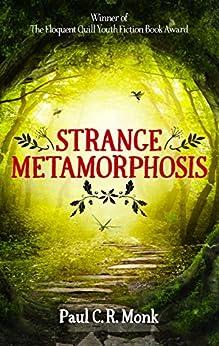 Strange Metamorphosis by [Monk, Paul C.R.]