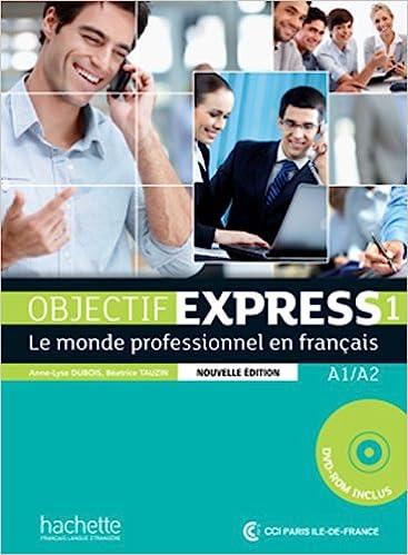 Objectif Express. Livre De L'élève. Per Le Scuole Superiori. Con Cd-rom: 1 Descargar ebooks Epub