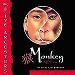 Monkey: The Five Ancestors, Book 2 | Jeff Stone