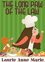The Long Paw Of The Law (Ashley Crane Cozy Mystery Book 1)