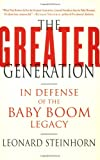 The Greater Generation, Leonard Steinhorn, 0312326416