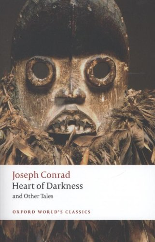 Heart of Darkness and Other Tales (Oxford World's Classics)