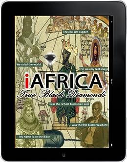 iAfrica 2 0 - True Black Diamonds (Aboriginal, Moors, Religions, Color of  Prophets, African Descent, Hidden information) Black History Month