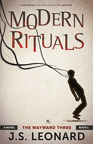 Book: Modern Rituals - The Wayward Three by J.S. Leonard