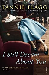 [ I STILL DREAM ABOUT YOU BY FLAGG, FANNIE](AUTHOR)PAPERBACK