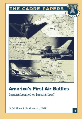 Download America's First Air Battles: Lessons Learned or Lessons Lost?: A CADRE Paper pdf