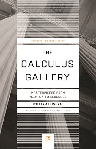 Science Gallery - The Calculus Gallery: Masterpieces from Newton to Lebesgue (Princeton Science Library)