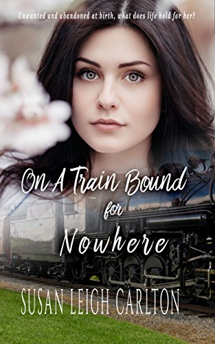 On A Train Bound For Nowhere by [Carlton, Susan Leigh]