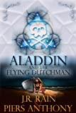 Aladdin and the Flying Dutchman (The Aladdin Trilogy Book 3)