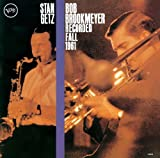 Stan Getz and Bob Brookmeyer: Recorded Fall 1961