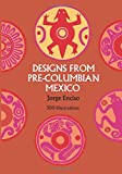 img - for Designs from Pre-Columbian Mexico (Dover Pictorial Archive) book / textbook / text book