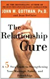 The Relationship Cure, John Gottman and Joan DeClaire, 0609809539