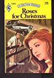 Roses for Christmas (Harlequin Romance, No 2025)
