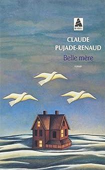 Belle Mère par Pujade-Renaud