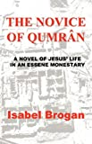 The Novice of Qumran, Isabel Brogan, 1932729143