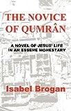 The Novice of Qumran, Isabel Brogan, 1932729143