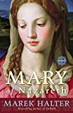 Mary of Nazareth: A Novel