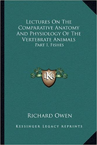 Amazon.com: Lectures On The Comparative Anatomy And Physiology Of ...