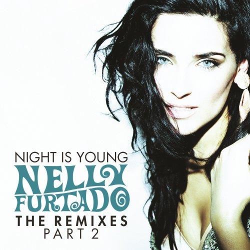 Night Is Young (The Remixes Pa...