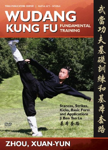 Wudang Kung Fu Fundamental Training, Basic Sequence, and Applications