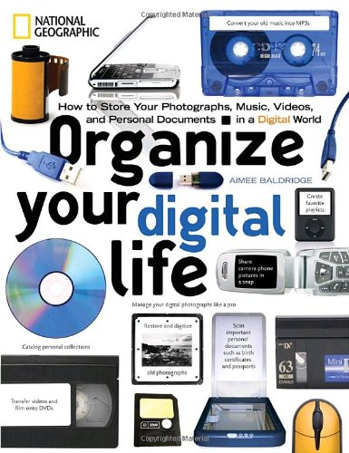 ORGANIZE YOUR DIGITAL LIFE