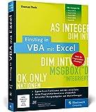 Einstieg in VBA mit Excel: Für Microsoft Excel 2002 bis 2013