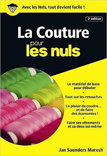 Favori Amazon.fr - La Couture Poche Pour Les Nuls - Janice SAUNDERS  HN29