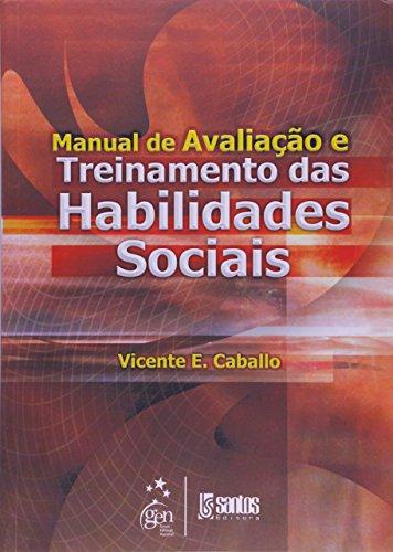 Manual de avaliação e treinamento das habilidades sociais