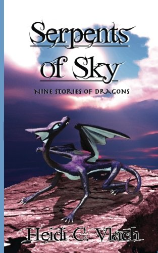 Serpents of Sky: Nine stories of dragons PDF