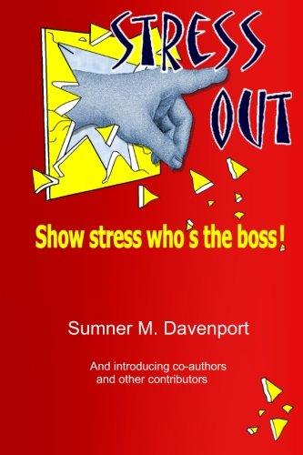 Stress Out: Show stress who's the boss! pdf