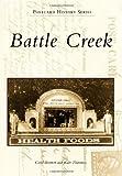 Battle Creek (Postcard History)