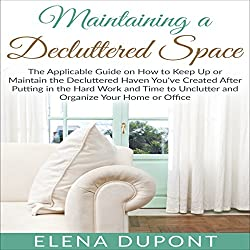 Maintaining a Decluttered Space