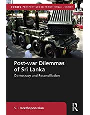 Post-war Dilemmas of Sri Lanka: Democracy and Reconciliation