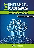 Internet das Coisas - Fundamentos e Aplicações em Arduino e NodeMCU