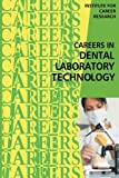 img - for Careers in Dental Laboratory Technology book / textbook / text book