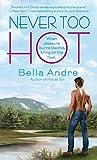 Never Too Hot (Hot Shots: Men of Fire Book 3)